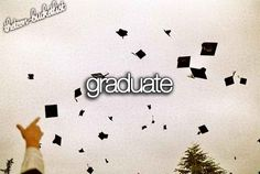 From college, and obtain my bachelors degree. First goal if anything.
