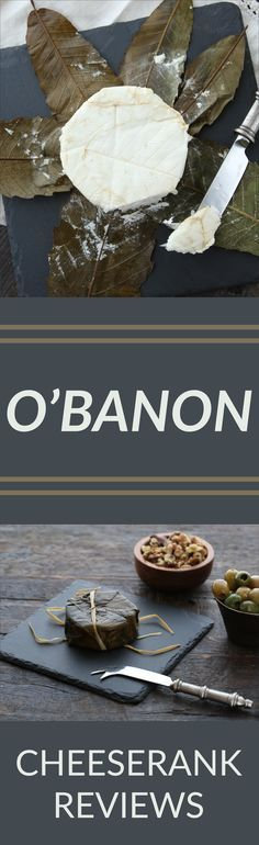 O'Banon: O'Banon follows in historic French footsteps, but reps its all-American distinctiveness with Woodford Reserve soaked leaf-wrapping.
