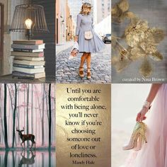 Nina Brown Image Quote - Until you are comfortable with being alone, you'll never know if you're choosing someone out of love or loneliness. Collages, Evening Greetings, Pot Pourri, Mood Colors, Light Of Life, Colour Board, Colorful Pictures, Colorful Quotes, Spiritual Warrior
