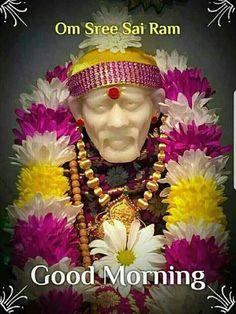 Sai Baba God Good Morning , Sai Baba God Good Morning Images , Sai Baba God Good Morning Wishes , Sai Baba God Good Morning Pics Wallpaper HD For Whatsaap .