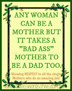 For all the single mothers out there