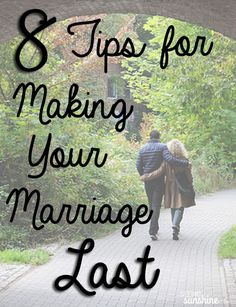 8 Tips for Making Your Marriage Last -- from a woman who's been married for 52 years and worked as a marriage counselor for 12 years.