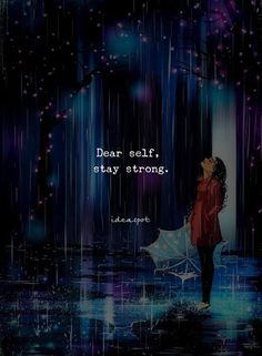Dear self stay strong.You can find Stay strong and more on our website.Dear self stay strong. Girly Quotes, True Quotes, Motivational Quotes, Best Quotes, Inspirational Quotes, Quotes Quotes, Qoutes, Dear Self Quotes, Self Happiness Quotes
