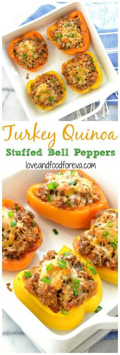 Turkey Quinoa Stuffed Bell Peppers: perfect for a delicious and healthy, high protein meal! loose weight dinner