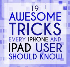 Ipad Discover 19 Mind-Blowing Tricks Every iPhone And iPad User Should Know You spend like half of your life on that thing. Time to figure out what it really does. Life Hacks Computer, Iphone Life Hacks, Computer Help, Computer Tips, Cell Phone Hacks, Smartphone Hacks, Android Phone Hacks, Technology Hacks, Computer Technology