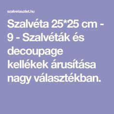 Szalvéta 25*25 cm - 9 - Szalvéták és decoupage kellékek árusítása nagy választékban.