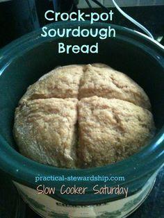 Crock-pot Sourdough Bread Recipe