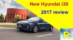 Car Review - New Hyundai i30 2017 Review - Read Newspaper Tv