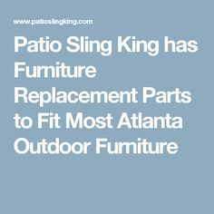 Patio Furniture Supplies Vinyl Straps And Replacement