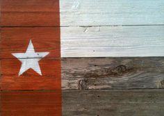 Burnt Orange Texas Flag - $25 - made from upcycled fencing.  For Longhorn fans!!