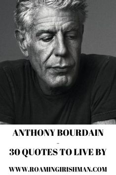 """""""I love having my teeth kicked in by a different perspective."""" These are some of my favorite Anthony Bourdain quotes. Chef Quotes, Food Quotes, Quotes Quotes, Anthony Bourdain Quotes, Motivational Quotes, Inspirational Quotes, Irish Men, Funny Art, Education Quotes"""