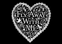 .Fly away with me