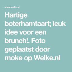 Hartige boterhamtaart; leuk idee voor een brunch!. Foto geplaatst door moke op Welke.nl
