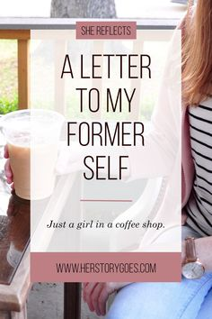 """A Letter to My Former Self, Just a Girl in a Coffee Shop: """"When a friend from the hostel invites you to tag along with the group going out for drinks, say yes. Sit on the patio of a bar in Portland and talk about culture and youth and love. Listen to the other voices, the other ideas from all over the world and whisper a prayer of thanks for this beautiful life."""" — Her Story Goes."""