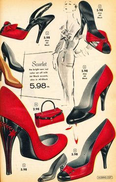 """You can have one pair, which one? """"Scarlet"""" shoes from a Aldens catalogue late shoes red black pumps heels slingbacks mules sandals print ad color illustration vintage fashion style carved heel star bow springolators Vintage Mode, Moda Vintage, Vintage Shoes, Vintage Dresses, Vintage Outfits, Vintage Clothing, Vintage App, 1950s Dresses, Vintage Purses"""