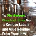 Easy Chemical Free Way To Remove Labels From Jars