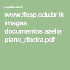 www.ifesp.edu.br ik images documentos azelia plano_ribeira.pdf