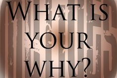 """Shawn and Emily Stoik: """"What is YOUR Why?"""" What Drives YOU to Pursue Your Goals and Dreams?"""