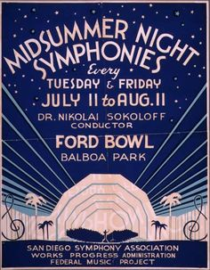 Wonderful Deco poster (1937) for a concert at the Ford Bowl, Balboa Park, San Diego.