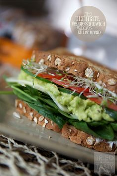 The Ultimate Veggie Sandwich - Tried and Tasty