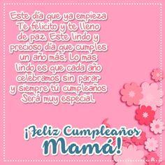 Fotos con bellas reflexiones para enviar y dedicar a tu mama para su Cumpleaños