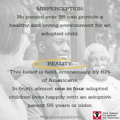 Almost one in four adopted children lives happily with an adoptive parent 55 years or older. Open Adoption, Foster Care Adoption, Foster To Adopt, Dave Thomas, Adoption Options, Adopted Children, Foster Care System, Adoptive Parents, Adoption Process
