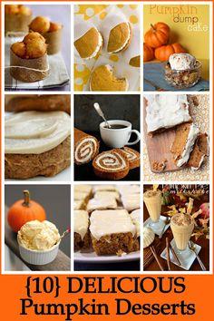 10 Delicious Pumpkin Desserts. OH YUM! #pumpkin desserts #fall baking #desserts