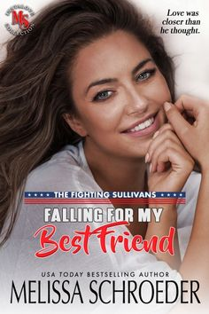 Falling for the Girl Next Door   Melissa Schroeder   Author of the Harmless Series Best Friend Book, Best Friends, Perfect Together, Best Husband, Girl Next Door, Usa Today, Bestselling Author, I Am Awesome, Humor