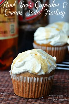 Root Beer Cupcakes With Cream Soda Frosting - Will Cook For Smiles