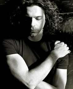 Michael Hutchence-It's the one thing....He always reminded me of Jim Morrison.