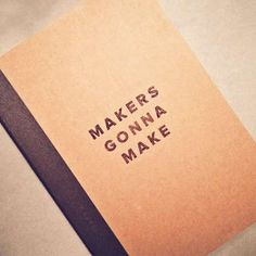 The 'Makers Gonna Make' Notebook Speaks of a Life of Success #backtoschool #notebooks trendhunter.com