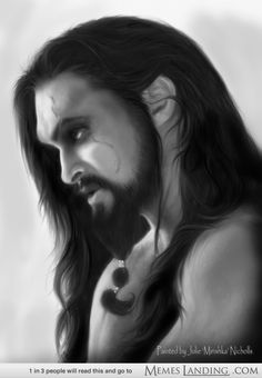 Khal Drogo, art work by my friend Julie Mirishka Nicholls. Nice work Julie!  Chosen by Game of Thrones memes.