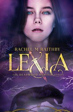 Lexia (The Deadwood Hunter Series Book 1) - Kindle edition by Rachel M Raithby. Paranormal Romance Kindle eBooks @ Amazon.com.