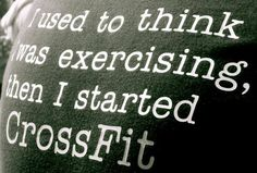 While this may not be true for everyone, it was definitely true for me! Not amount and combination of Zumba, Body Pump, spin class, etc ever had me working as hard or in as good of shape as CrossFit!