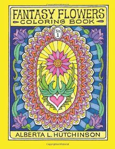 Fantasy Flowers Coloring Book No. 1: 24 Designs in Elaborate Oval Frames (Sacred Design Series) by Alberta L Hutchinson http://smile.amazon.com/dp/1492747750/ref=cm_sw_r_pi_dp_USyUtb1HGSKF7TKB