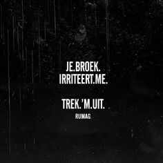 Trek 'm uit Sex Quotes, Love Quotes, Funny Quotes, Inspirational Quotes, Sport Quotes, Sexy Quotes For Him, Naughty Quotes, Dutch Quotes, Quote Of The Week
