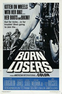 Born Losers - Hell on Wheels: Vintage outlaw biker movie posters