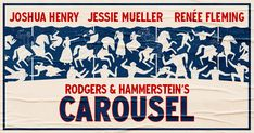 Joshua Henry, Jessie Mueller and Renée Fleming star in Rodgers and Hammerstein's Carousel. Choreographed by Justin Peck. Directed by Jack O'Brien.