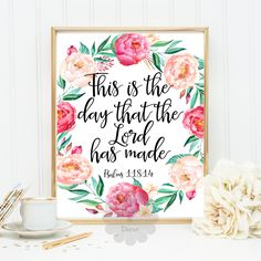 Psalm 118:24 Bible verse Scripture print Christian quote typography poster This is the day that the Lord has made quote print art office art by DaisyandDecor on Etsy https://www.etsy.com/listing/240787843/psalm-11824-bible-verse-scripture-print