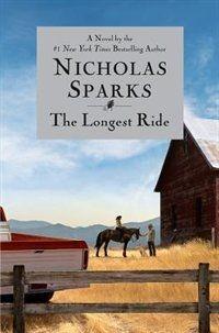 The Longest Ride   Nicholas Sparks - Winter 2014  4/5