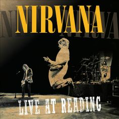 Live at Reading chronicles Nirvana's legendary 1992 set in England's Reading Festival.