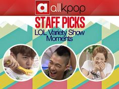 [Staff Picks] LOL-worthy Variety Show Moments