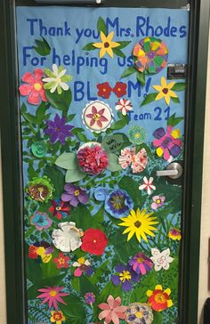 Student Created Door for Teacher Appreciation but can be changed to say Students in Room #... are blooming!