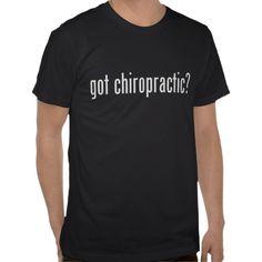 Got Chiropractic? ;D
