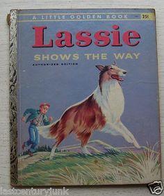 Lassie Shows The Way - Little Golden Book