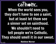 Catholic...                                                                                                                                                                                 More