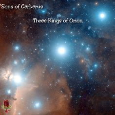 Sons of Cerberus - Three Kings of Orion