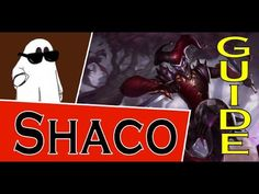 Shaco Guide S6 ~ League of Legends