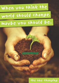 You should be the one changing the world. #greenpeace