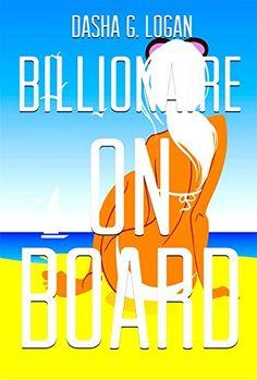 Free: Billionaire on Board - http://www.justkindlebooks.com/free-billionaire-on-board/